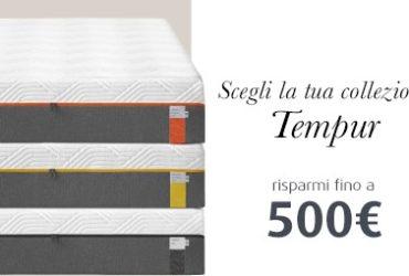 Offerta Tempur, risparmi fino a 500 euro!